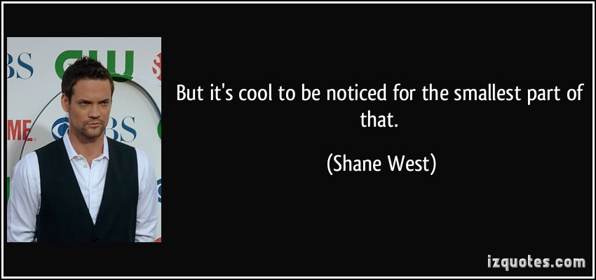 Shane West's quote #3