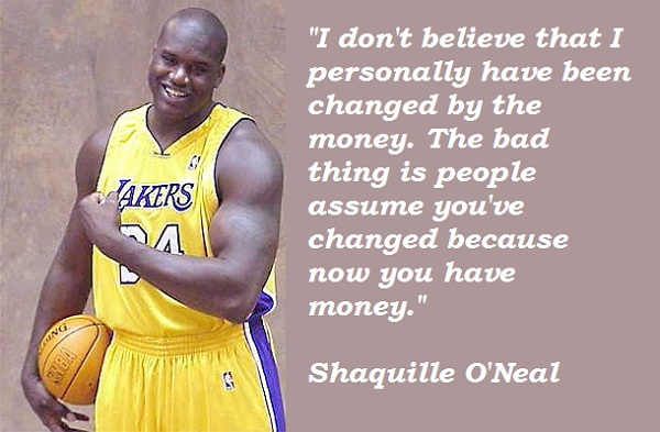 Shaquille O'Neal's quote