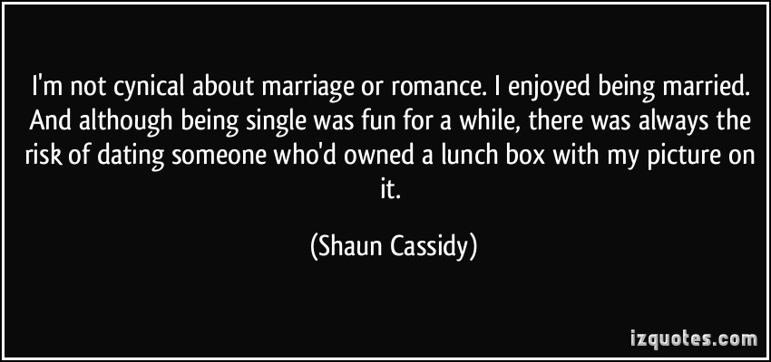 Shaun Cassidy's quote #4