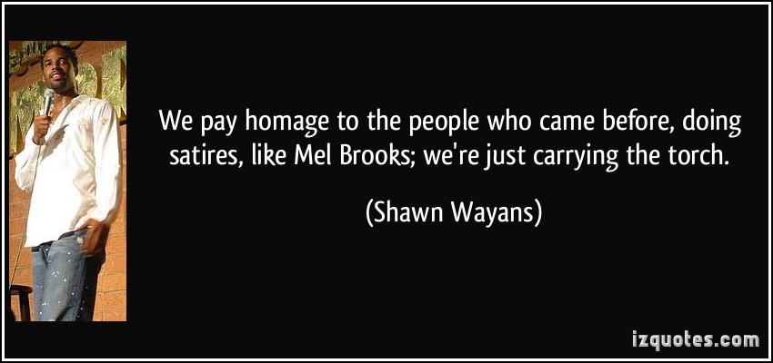 Shawn Wayans's quote #5