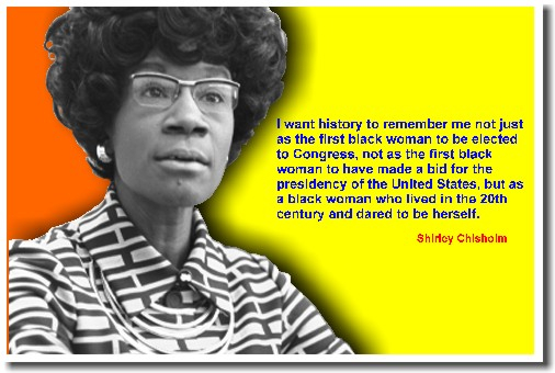 Shirley Chisholm's quote