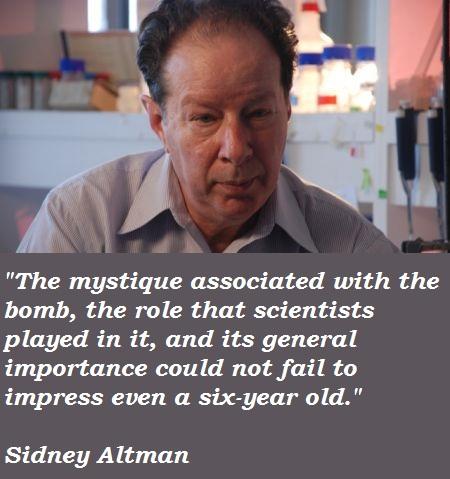 Sidney Altman's quote