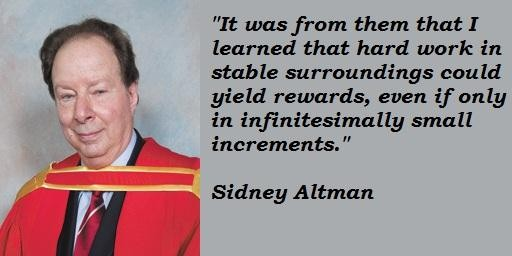 Sidney Altman's quote #7