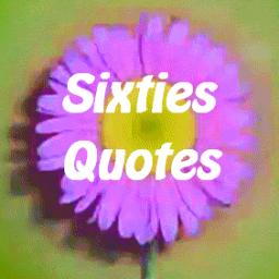 Sixties quote #2