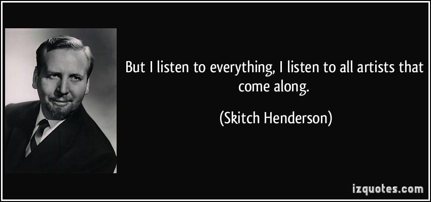 Skitch Henderson's quote #6