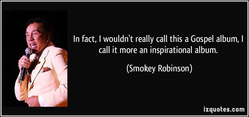 Smokey Robinson's quote #1