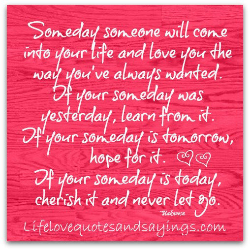 Someday quote #4