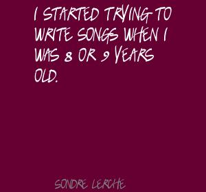 Sondre Lerche's quote