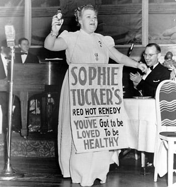 Sophie Tucker's quote #1
