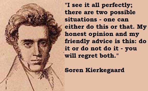 Soren Kierkegaard's quote #6