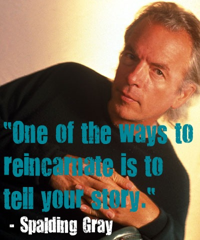 Spalding Gray's quote #3