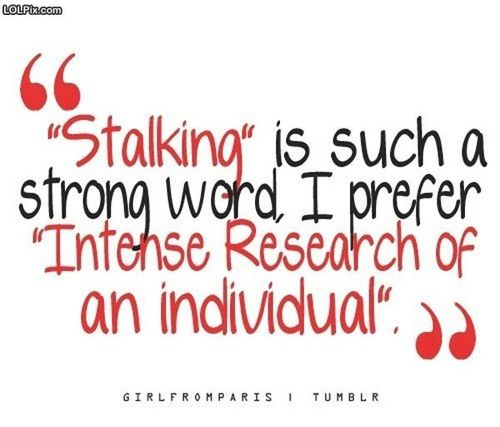 Stalking quote #1