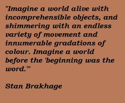 Stan Brakhage's quote #2