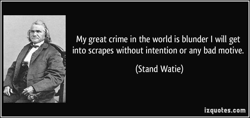 Stand Watie's quote