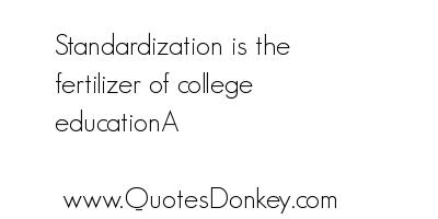 Standardization quote #2