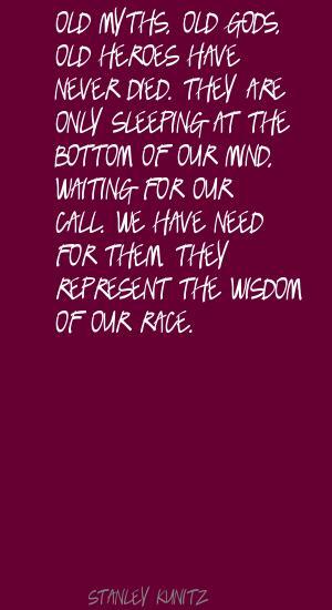 Stanley Kunitz's quote #1