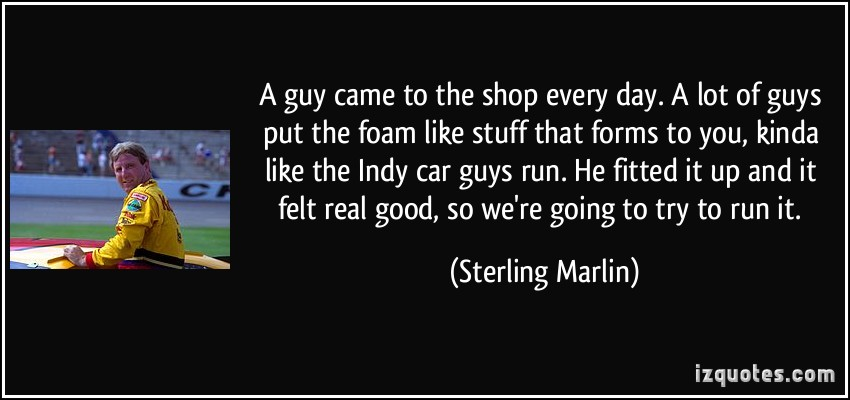 Sterling Marlin's quote #3