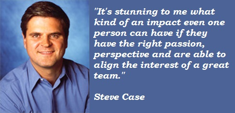 Steve Case's quote #1