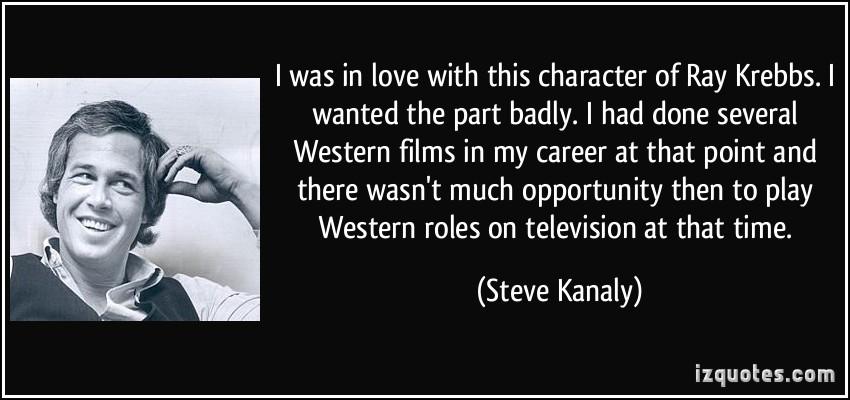 Steve Kanaly's quote #5