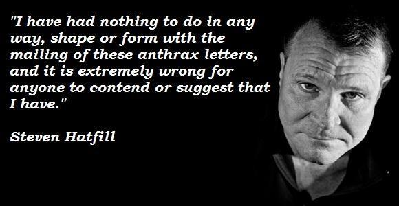 Steven Hatfill's quote #4