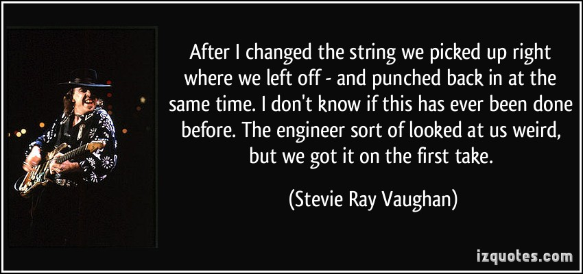Stevie Ray Vaughan's quote #7