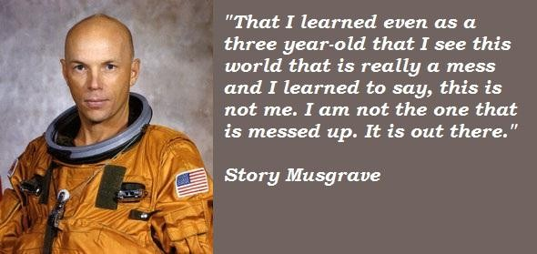 Story Musgrave's quote #6