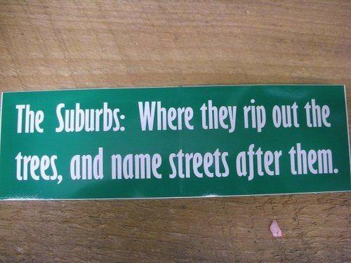 Suburbs quote #3