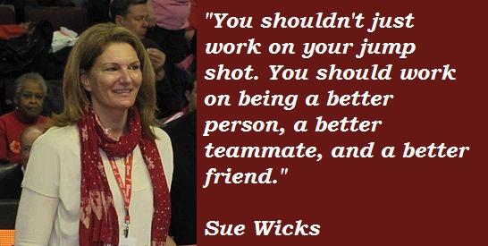 Sue Wicks's quote #2