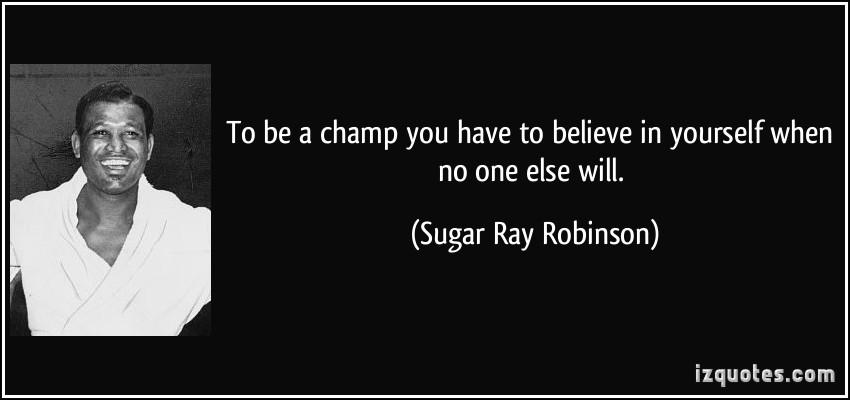 Sugar Ray quote #2