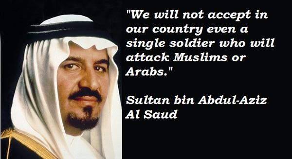 Sultan bin Abdul-Aziz Al Saud's quote