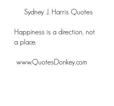 Sydney J. Harris's quote #7
