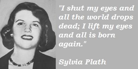 Sylvia Plath's quote #1