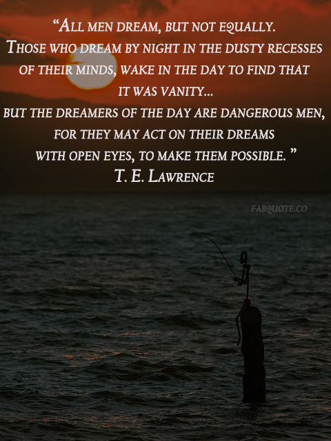 T. E. Lawrence's quote #3