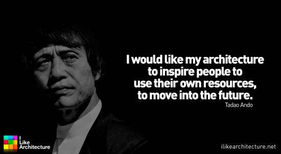 Tadao Ando's quote #7
