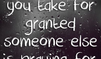 Take For Granted quote...