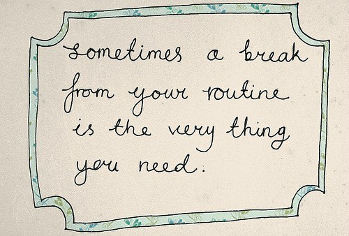 Never let go of the one you love quotes, taking a break quotes, i
