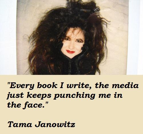 Tama Janowitz's quote #4