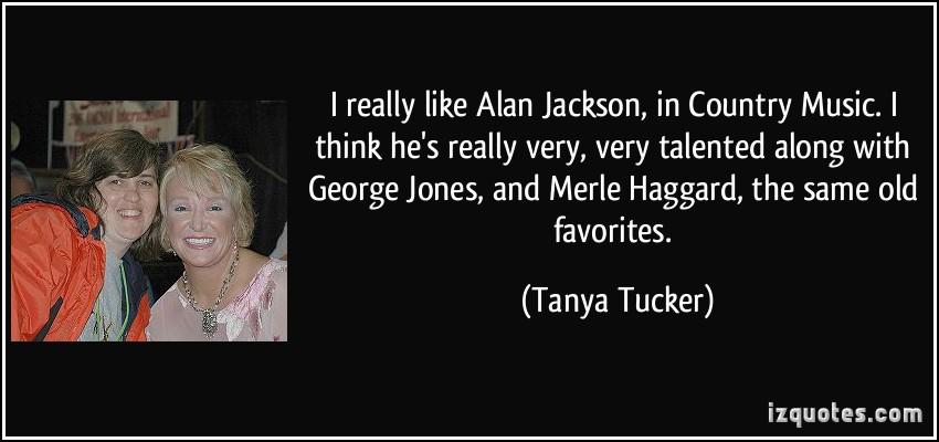 Tanya Tucker's quote #1