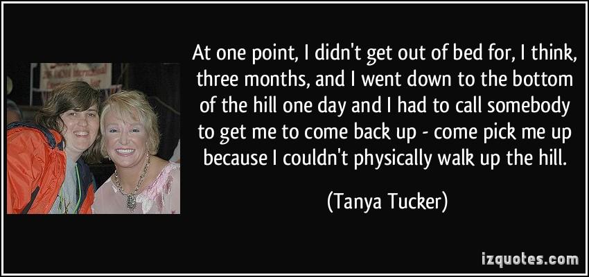Tanya Tucker's quote #4