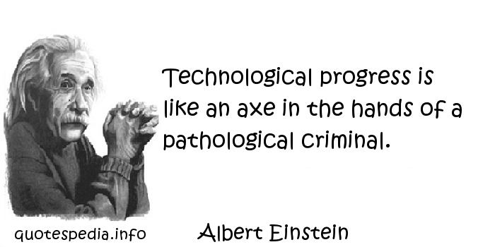Technological Progress quote #2
