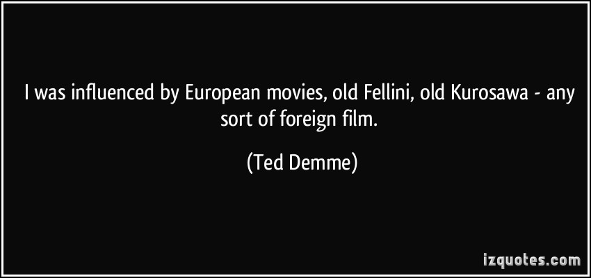 Ted Demme's quote #2