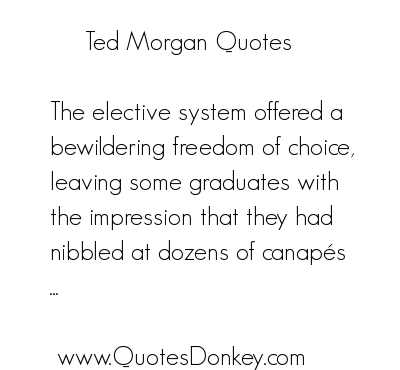 Ted Morgan's quote #1