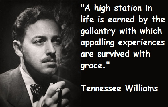 Tennessee Williams quote #1