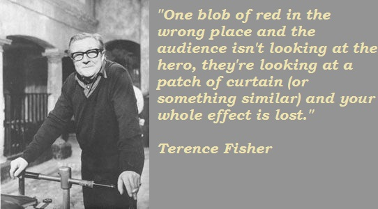 Terence Fisher's quote #4