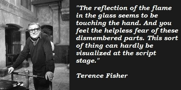 Terence Fisher's quote #2