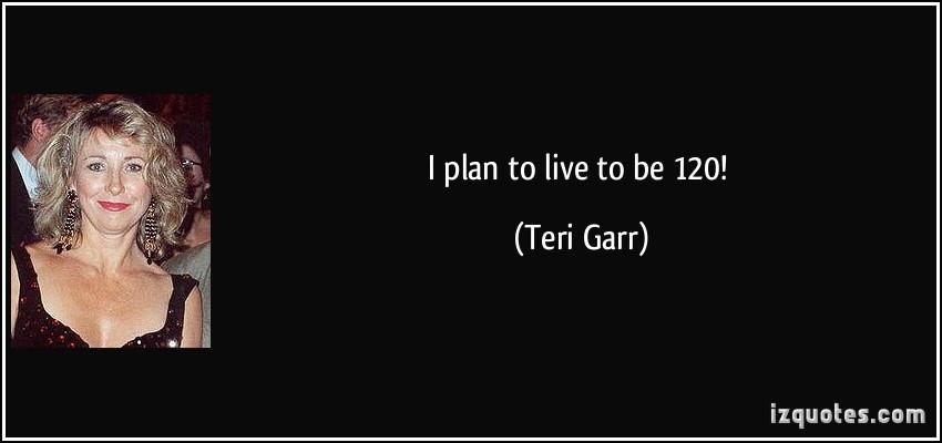 Teri Garr's quote #6