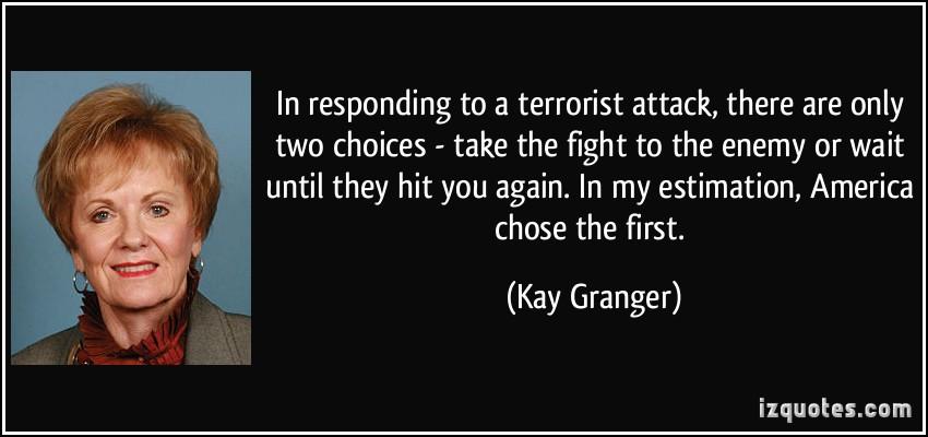 Terrorist Attack quote #1