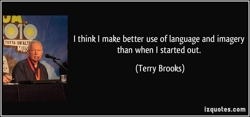 Terry Brooks's quote #6