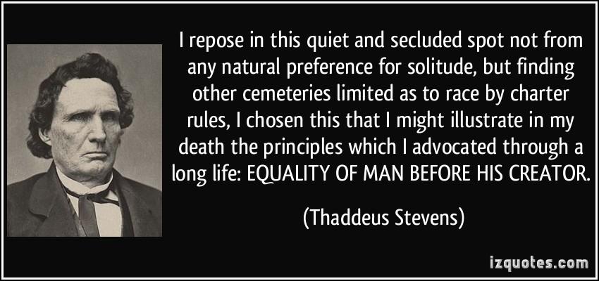 Thaddeus Stevens's quote