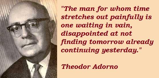 Theodor Adorno's quote #1